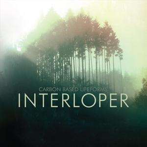Interloper - Carbon Based Lifeforms - Musik - BLOOD MUSIC - 0764072823768 - September 1, 2016
