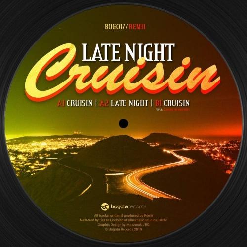 Late Night Cruisin - Remii - Musik - BOGOTA RECORDS - 4251648410768 - 29. marts 2019