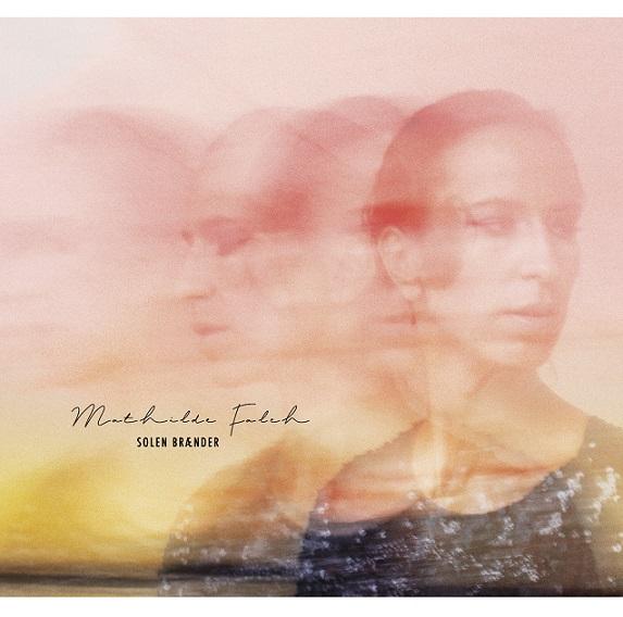 Solen Brænder - Mathilde Falch - Musik - JFR - 5706876684768 - May 21, 2021