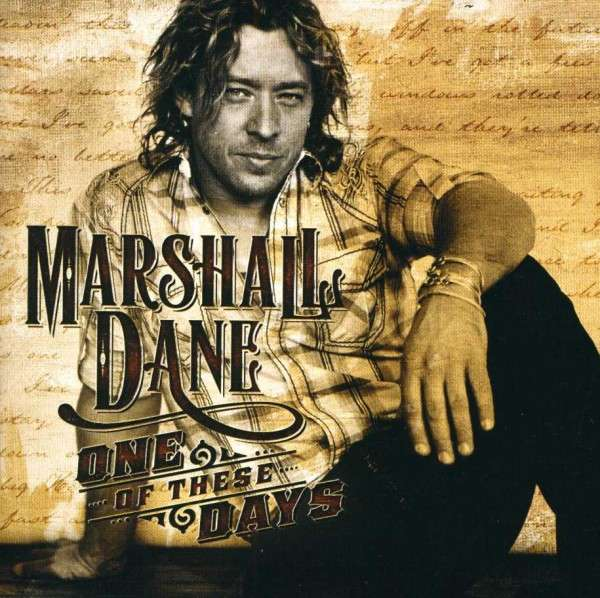 One of These Days - Marshall Dane - Musik - COUNTRY - 0044003168770 - 14/5-2013