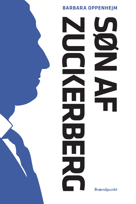 Søn af Zuckerberg - Barbara Oppenhejm - Bøger - Brændpunkt - 9788793835771 - September 1, 2020