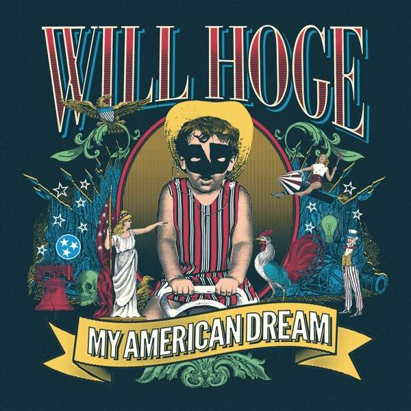 My American Dream - Will Hoge - Musik - Thirty Tigers - 0752830544772 - October 5, 2018