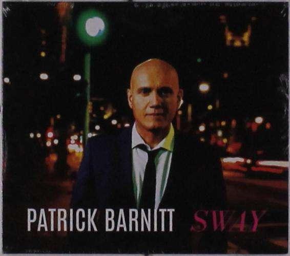Sway - Patrick Barnitt - Musik - PB Music - 0752423762774 - June 28, 2019