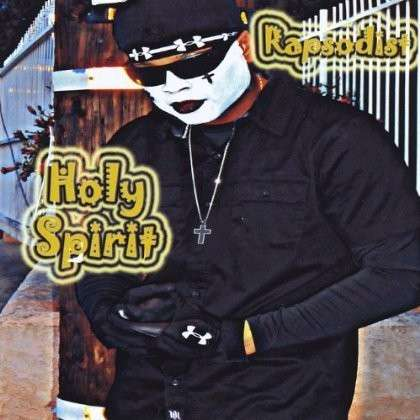 Holy Spirit - Rapsodist - Musik - Rapsodist - 0753677230774 - August 1, 2013