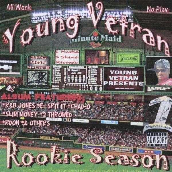 Rookie Season - Young Vetran - Musik - 1 Hustle 1 Shine Records - 0753182484778 - March 2, 2010