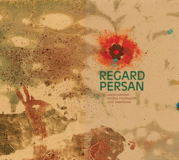 Regard Persan - Regard Persan - Musik - BOSTAN - 0753070790783 - November 15, 2019