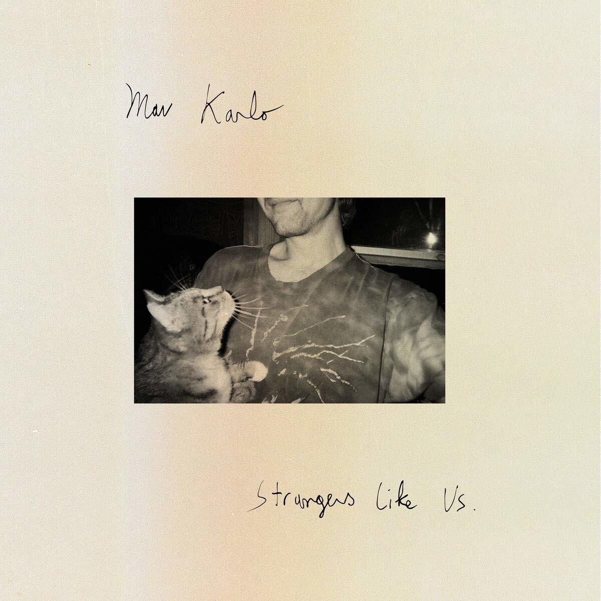 Strangers Like Us - Mav Karlo - Musik - ROYAL MOUNTAIN - 0044003226784 - 23/10-2020