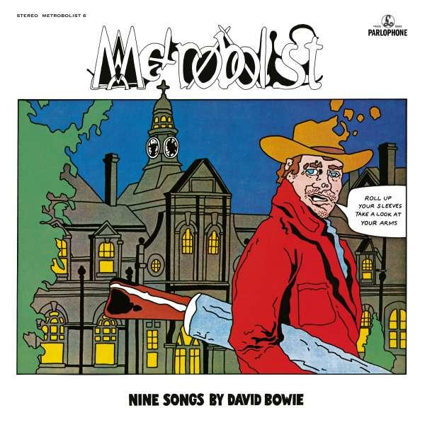 Metrobolist (aka The Man Who Sold The World) - David Bowie - Musik - PLG - 0190295198787 - 6/11-2020