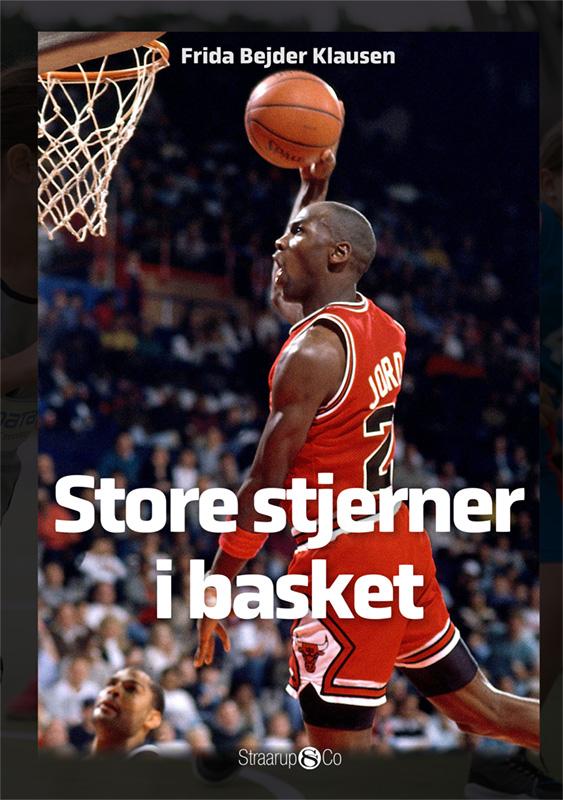 Maxi: Store stjerner i basketball - Frida Bejder Klausen - Bøger - Straarup & Co - 9788775492787 - June 11, 2021