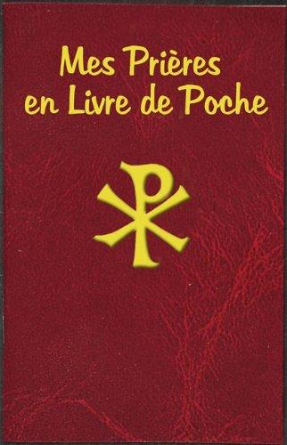 Mes Prieres en Livre De Poche - Lawrence G. Lovasik - Bøger - Catholic Book Publishing Corp - 9781937913793 - 1/10-2013