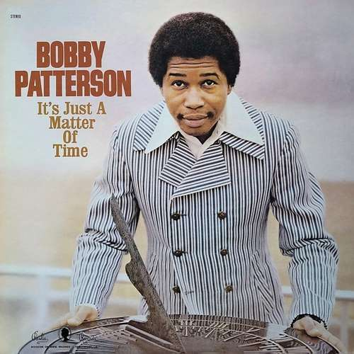 It's Just a Matter of Time - Bobby Patterson - Musik - REAL GONE MUSIC - 0848064009795 - February 7, 2020
