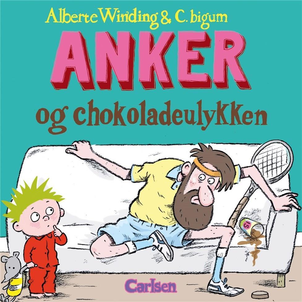 Anker: Anker (4) - Anker og chokoladeulykken - Alberte Winding - Bøger - CARLSEN - 9788711907795 - August 29, 2019