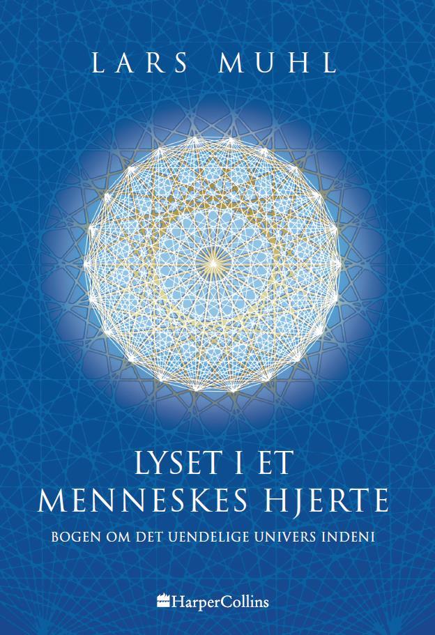 Lyset i et menneskes hjerte - Lars Muhl - Bøger - HarperCollins - 9788793400795 - October 22, 2018