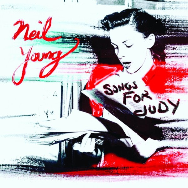 Songs for Judy - Neil Young - Musik - Reprise - 0093624903796 - Dec 14, 2018