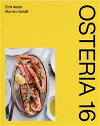 Osteria 16 - Emil Alsbo og Morten Kaltoft - Bøger - Strandberg Publishing - 9788793604797 - December 14, 2020