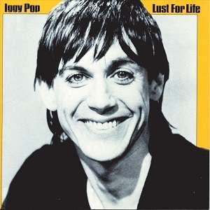 Lust for Life - Iggy Pop - Musik - VIRGIN - 0600753865798 - 29/5-2020