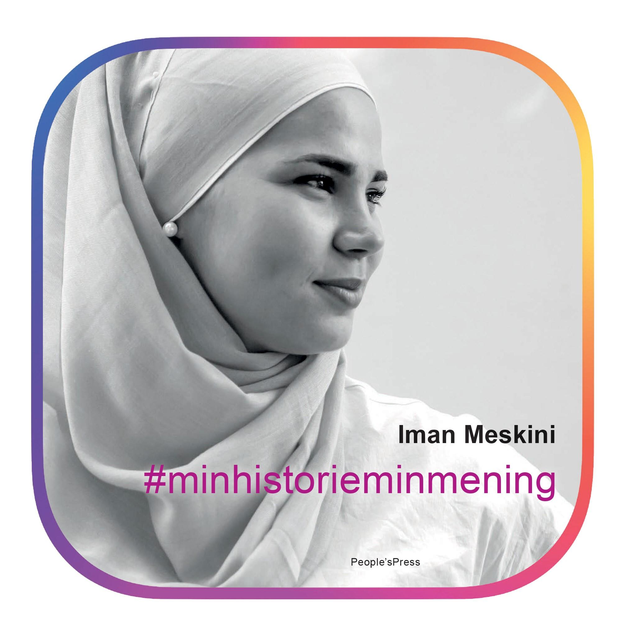 #Minhistorieminmening - Iman Meskini - Bøger - People'sPress - 9788770361798 - 17. januar 2019