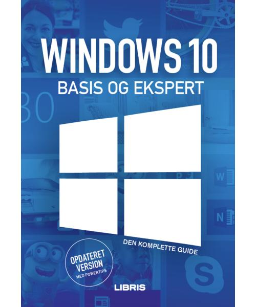 X: Windows 10 Bogen Basis og Ekspert - Jens Koldbæk - Bøger - Libris Media - 9788778537799 - May 18, 2016