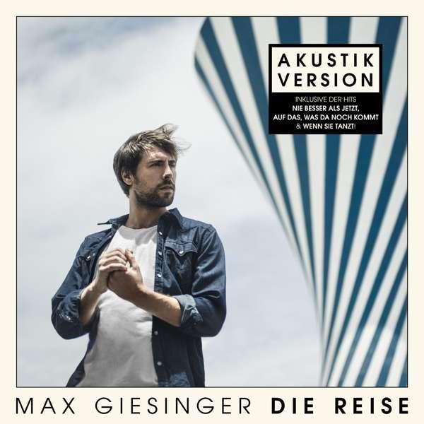 Die Reise - Max Giesinger - Musik -  - 4050538607802 - June 19, 2020