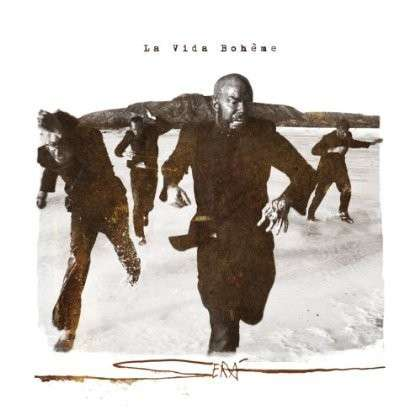Sera - La Vida Boheme - Musik - NACIONAL - 0753182542805 - May 14, 2013