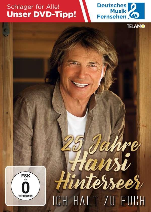 25 Jahre Hansi Hinterseer-ich Halt Zu Euch - Hansi Hinterseer - Film -  - 4053804401807 - 13/3-2020