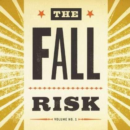Fall Risk 1 - Fall Risk - Musik - CD Baby - 0753677347809 - August 1, 2013