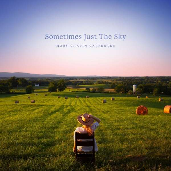 Sometimes Just The Sky - Mary Chapin Carpenter - Musik - POP - 0752830444812 - March 30, 2018