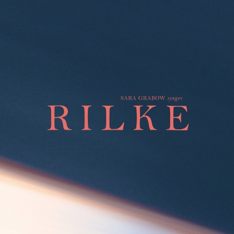 Rilke - Sara Grabow - Musik - Elektriske Optagelser - 9958285359812 - September 13, 2019