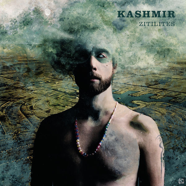 Zitilites - Kashmir - Musik - Sony Owned - 0886976761813 - 30/10-2020