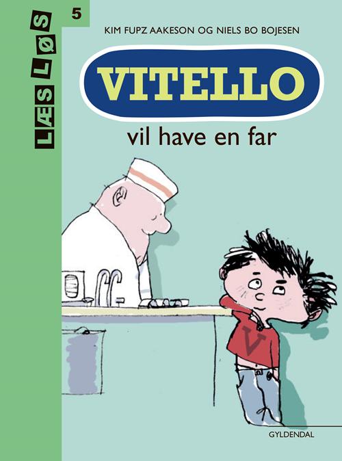 Læs løs 5: Vitello vil have en far - Kim Fupz Aakeson - Bøger - Gyldendal - 9788702295818 - 10/1-2020