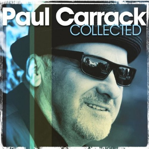 Collected - Paul Carrack - Musik - MUSIC ON CD - 0600753393819 - 12/2-2021