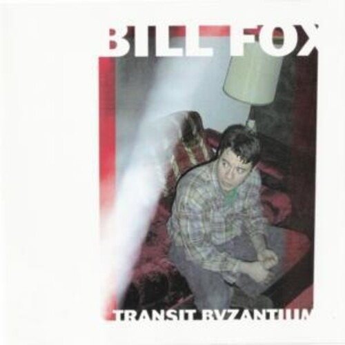 Transit Byzantium - Bill Fox - Musik - SCAT - 0753417007819 - January 22, 2021