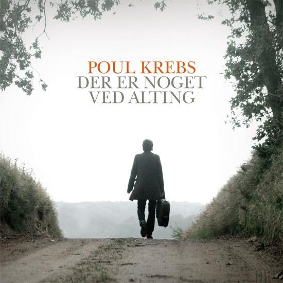 Der er Noget ved Alting CD - Poul Krebs - Musik - Artpeople - 9788771087819 - 7/11-2011