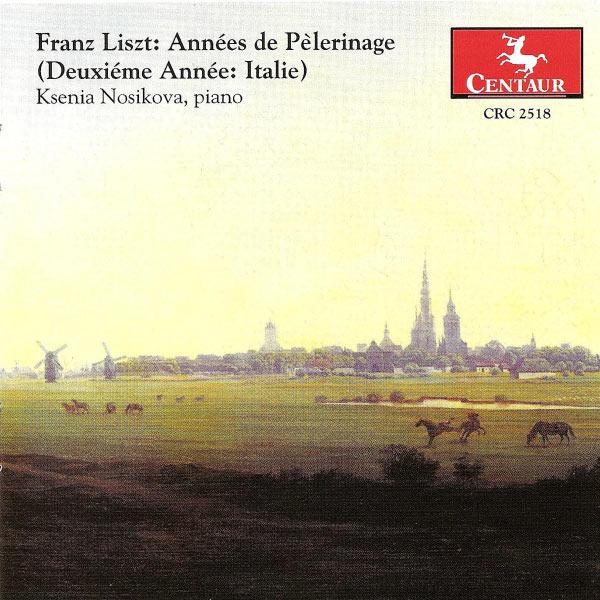 Annees De Pelerinage - F. Liszt - Musik - CENTAUR - 0044747251820 - 21/6-2002