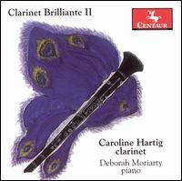 Clarinet Brillante II - Hartig / Moriarty - Musik - CENTAUR - 0044747280820 - 14/11-2006