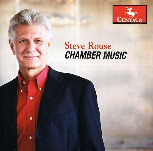 Chamber Music - Rouse / Sung / Chang / York / Gurt / Tunnell - Musik - Centaur - 0044747318820 - 19/6-2012