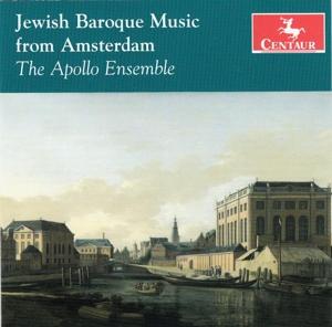 Jewish Baroque Music from Amsterdam - Apollo Ensemble - Musik - CENTAUR - 0044747334820 - 31/3-2014
