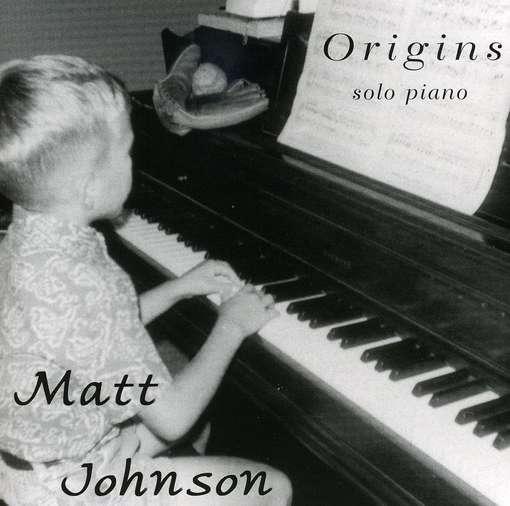 Origins - Matt Johnson - Musik - DOLCE & NUIT PRODUCTIONS - 0045011379820 - December 26, 2006