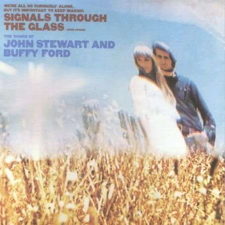 Signal Through the Glass - Stewart,john / Ford,buffy - Musik -  - 0045507708820 - June 1, 2004