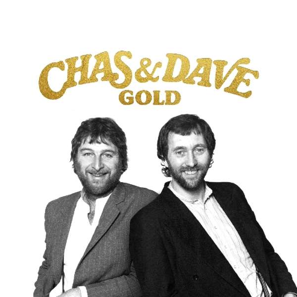 The Gold Collection - Chas & Dave - Musik - CRIMSON - 0654378061820 - 28. september 2018
