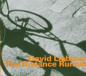 Distance Runner - David Liebman - Musik - HATOLOGY - 0752156062820 - November 10, 2005