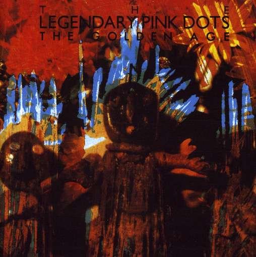 Golden Age - Legendary Pink Dots - Musik - CACIOCAVALLO - 0753907331820 - August 4, 2011