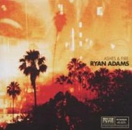 Ashes & Fire - Ryan Adams - Musik - Sony Owned - 0886979773820 - October 24, 2011