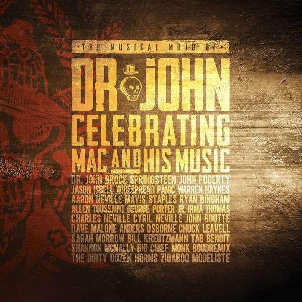 Musical Mojo of Dr. John: a Celebration of Mac & His Music - Dr. John - Musik - CONCORD - 0888072009820 - 10. november 2016