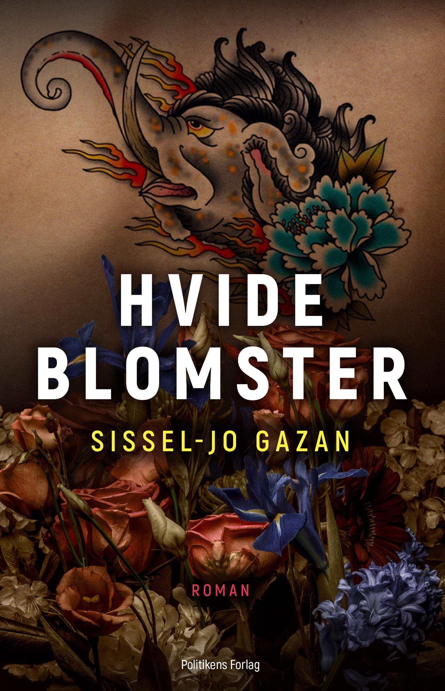 Hvide blomster - Sissel-Jo Gazan - Bøger - Politikens Forlag - 9788740050820 - October 6, 2020