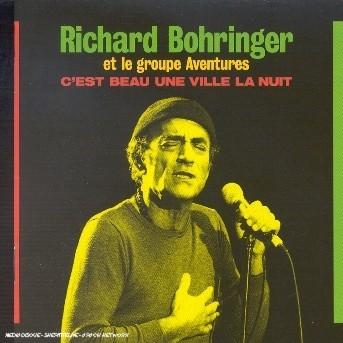 C'es Beau Une Ville La Nui - Bohringer Richard - Musik - ADULT CONTEMPORARY - 0044006340821 - 1970