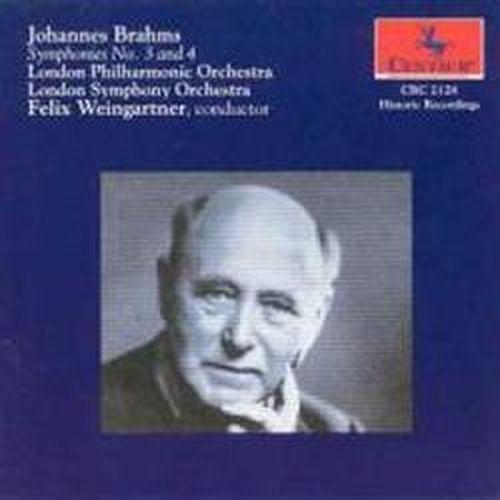 Brahms Symphonies Nos 3 - 4 - Brahms Johannes - Weingartner Felix - London Philharmonic Orchestra - London Symphony Orchestra - Musik - CENTAUR - 0044747212821 - 1996