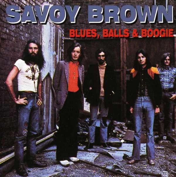 Blues Balls & Boogie - Savoy Brown - Musik - AIM - 0752211108821 - April 11, 2006