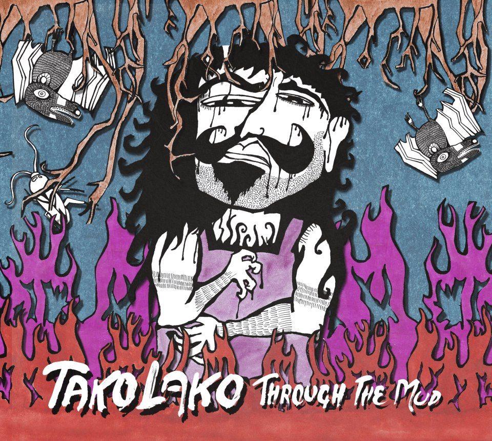 Through the Mud - Tako Lako - Musik - Sony Owned - 0887254643821 - August 6, 2012