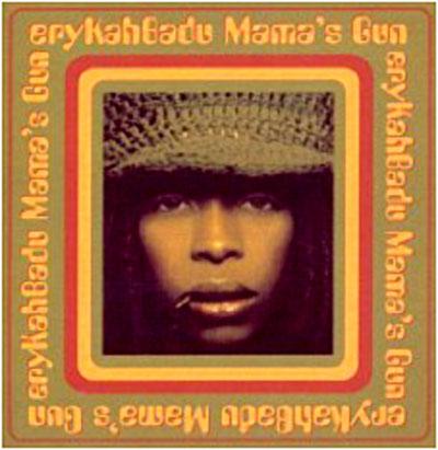 Mama's Gun (+bonus Track) - Erykah Badu - Musik - Universal Music - 0044001393822 - March 12, 2001
